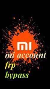 xiaomi mi account frp bypass